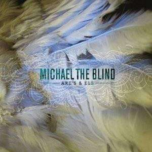 Michael The Blind | Are's & Els,CD,The CD Exchange