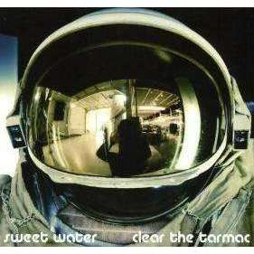 Sweet Water | Clear The Tarmac,CD,The CD Exchange