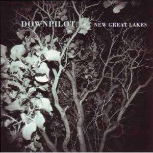 Downpilot | New Great Lakes,CD,The CD Exchange