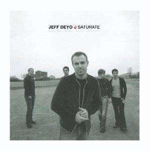 Deyo, Jeff | Saturate,CD,The CD Exchange