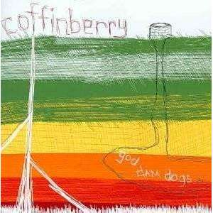 Coffinberry | God Dam Dogs,CD,The CD Exchange