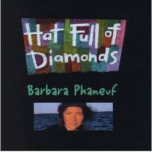 Phaneuf, Barbara | Hat Full Of Diamonds,CD,The CD Exchange