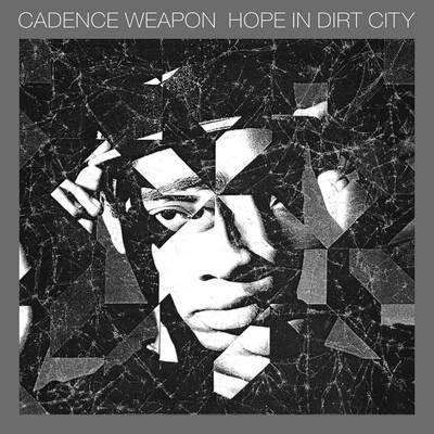 Cadence Weapon | Hope In Dirt City,CD,The CD Exchange
