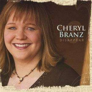 Branz, Cheryl | Disappear,CD,The CD Exchange