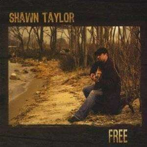 Taylor, Shawn | Free - The CD Exchange