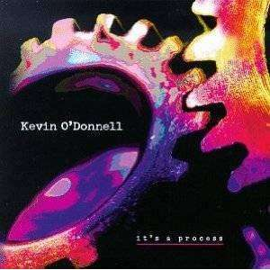 O'Donnell, Kevin | It's A Process,CD,The CD Exchange