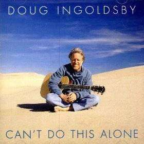 Ingoldsby, Doug | Can't Do This Alone,CD,The CD Exchange