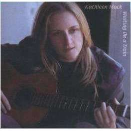 Mock, Kathleen | Waiting On A Train,CD,The CD Exchange