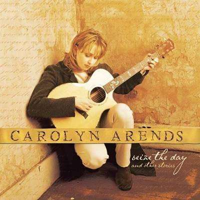Arends, Carolyn | Seize The Day & Other Stories,CD,The CD Exchange
