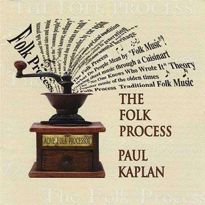 Kaplan, Paul | The Folk Process,CD,The CD Exchange