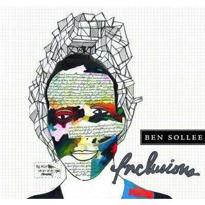 Sollee, Ben | Inclusions - The CD Exchange