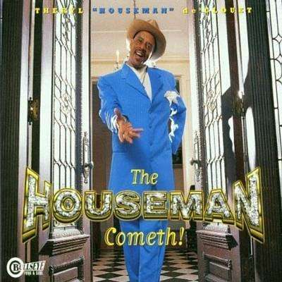 De'Clouet, Theryl | The Houseman Cometh,CD,The CD Exchange