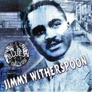 Witherspoon, Jimmy | Have I Got Blues For You,CD,The CD Exchange