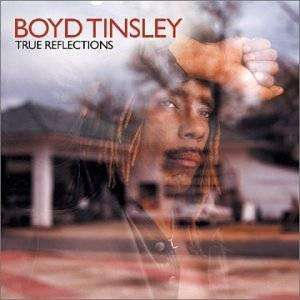 Tinsley, Boyd | True Reflections,CD,The CD Exchange