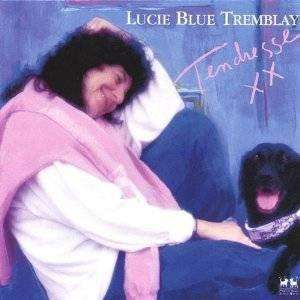 Tremblay, Lucie Blue | Tendresse,CD,The CD Exchange