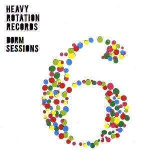 Various Artists | Heavy Rotation Records: Dorm Sessions 6,CD,The CD Exchange