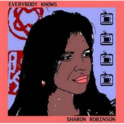 Robinson, Sharon | Everybody Knows,CD,The CD Exchange
