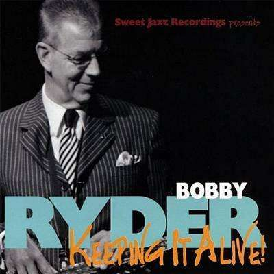 Ryder, Bobby | Keeping It Alive!,CD,The CD Exchange