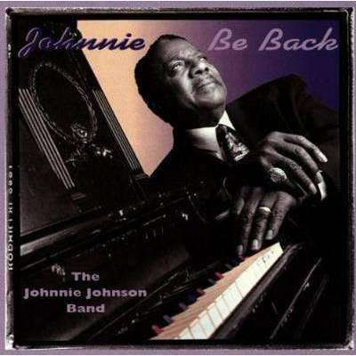 Johnson, Johnnie | Johnnie Be Back (OOP),CD,The CD Exchange