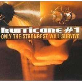 Hurricane #1 | Only The Strongest Will Survive,CD,The CD Exchange