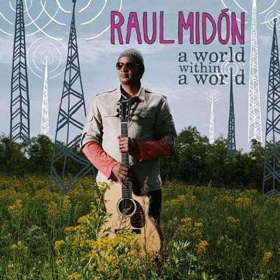 Midon, Raul | A World Within A World,CD,The CD Exchange