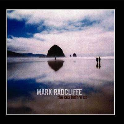Radcliffe, Mark | The Sea Before Us - The CD Exchange