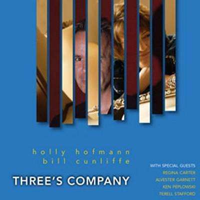 Hofmann, Holly & Bill Cunliffe | Three's Company,CD,The CD Exchange