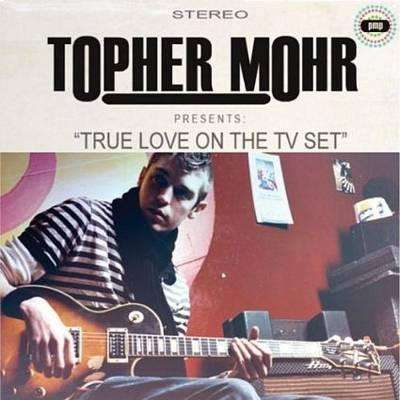 Mohr, Topher | True Love On The TV Set,CD,The CD Exchange