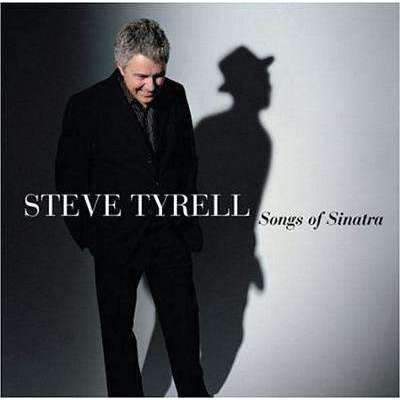Tyrell, Steve | Songs Of Sinatra,CD,The CD Exchange