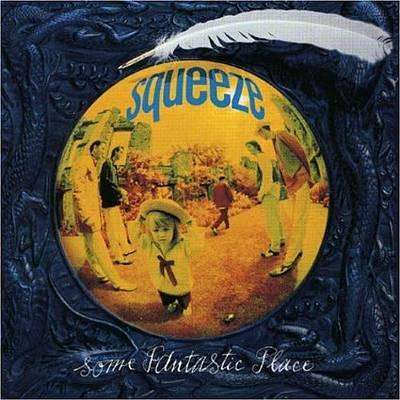 Squeeze - Some Fantastic Place - CD - The CD Exchange