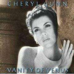 Gunn, Cheryl | Vanity Of Venus,CD,The CD Exchange