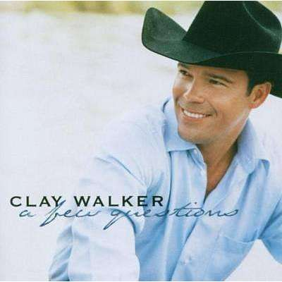 Clay Walker - A Few Questions - CD - The CD Exchange