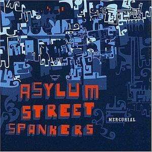 Asylum Street Preachers | Mercurial,CD,The CD Exchange