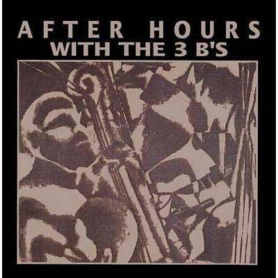 3 B's | After Hours With The 3 B's,CD,The CD Exchange