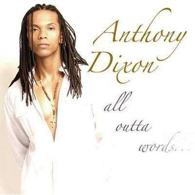 Dixon, Anthony | All Outta Words,CD,The CD Exchange