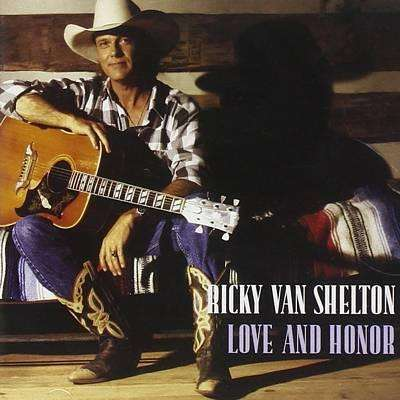 Ricky Van Shelton - Love And Honor - CD - The CD Exchange