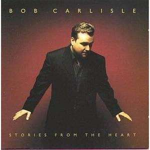 Carlisle, Bob | Stories From The Heart,CD,The CD Exchange