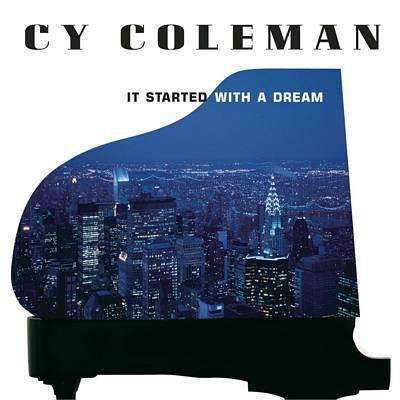 Coleman, Cy | It Started With A Dream,CD,The CD Exchange