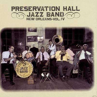Preservation Hall Jazz Band | New Orleans Vol.IV,CD,The CD Exchange