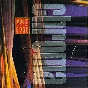 Chroma | Music On The Edge,CD,The CD Exchange