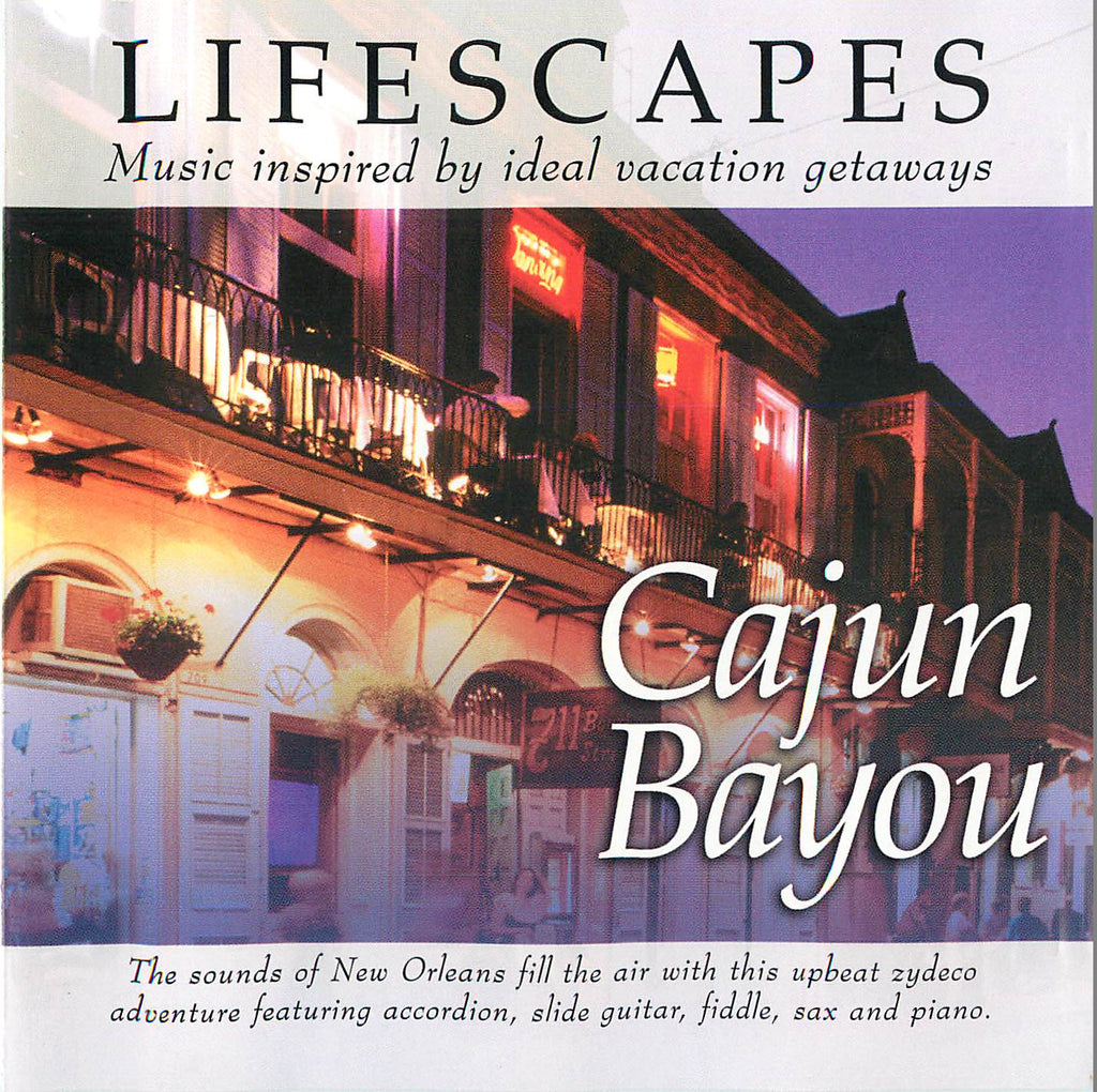 Lifescapes - Cajun Bayou - CD - The CD Exchange