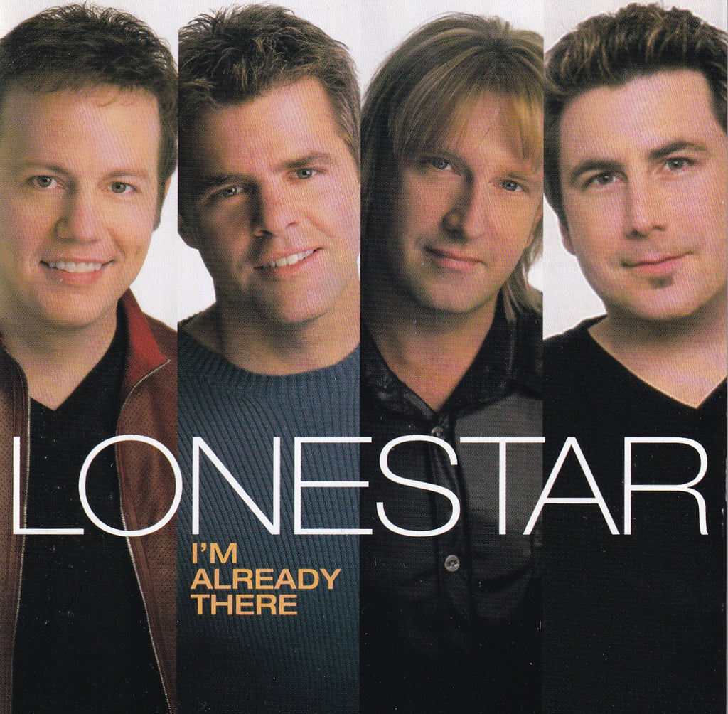 Lonestar - I'm Already There - Used CD - The CD Exchange