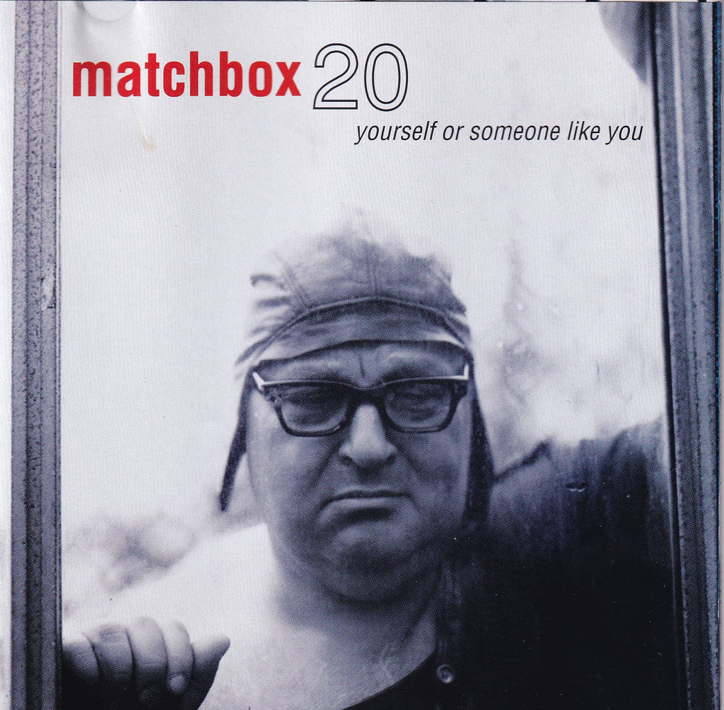 Matchbox Twenty - Yourself or Someone Like You - CD - The CD Exchange