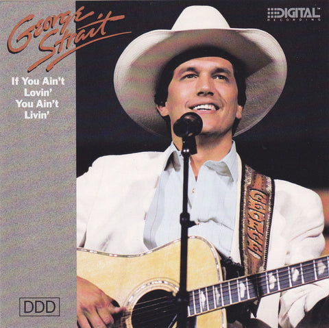 George Strait - If You Ain't Lovin' You Ain't Livin' - CD - The CD Exchange