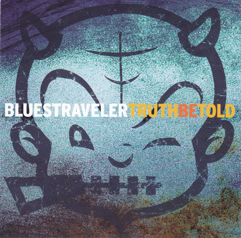 Blues Traveler - Truth Be Told - Used CD/DVD - The CD Exchange
