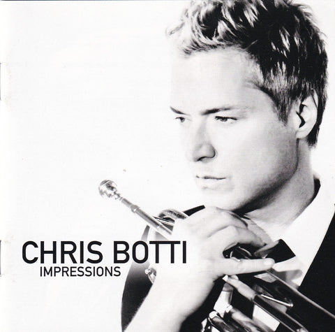 Chris Botti - Impressions - CD - The CD Exchange