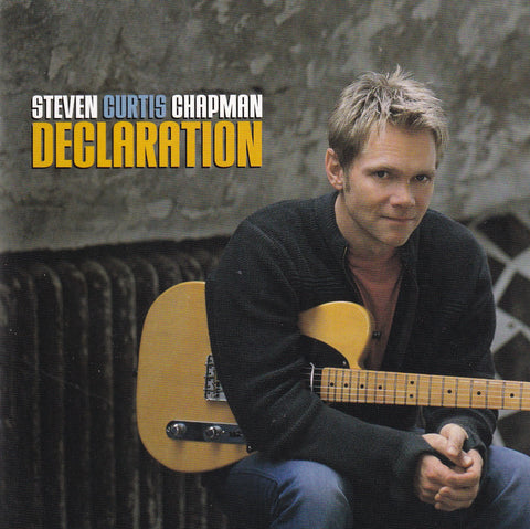 Steven Curtis Chapman - Declaration - CD - The CD Exchange
