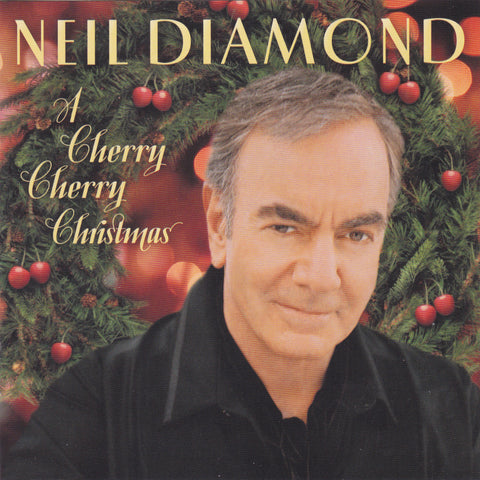 Neil Diamond - A Cherry Cherry Christmas - CD - The CD Exchange