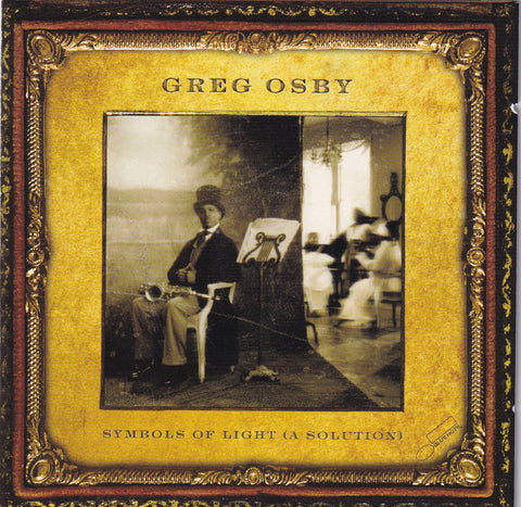 Greg Osby - Symbols of Light - CD - The CD Exchange