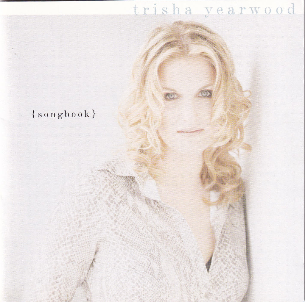 Trisha Yearwood - (Songbook) A Collection Of Hits - CD - The CD Exchange